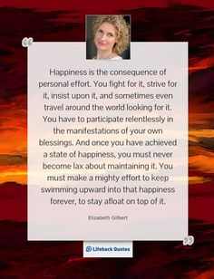 happiness-is-the-consequence-of-personal-effort