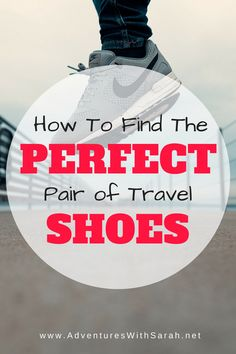 How to Find the Perfect Pair of Travel Shoes. Good walking shoes are a must when you are traveling around Europe and beyond! A professional tour guide shares her favorites Travel Tours, Travel Guides, Travel Packing, Travel Advice, Travel Wear, Travel Hacks, Travel Style, Travel Destinations, Good Walking Shoes