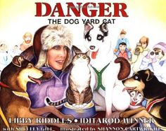 Danger the Dog Yard Cat (PAWS IV) by Libby Riddles