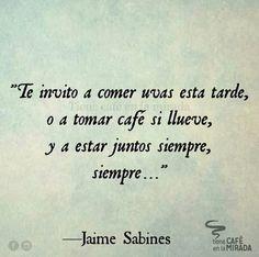 283 Mejores Imagenes De Jaime Sabines Pretty Quotes Spanish