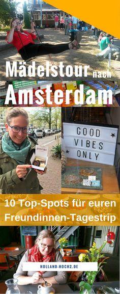 Kurztrip nach Amsterdam, Amsterdam Highlights, Amsterdam für einen Tag, #Amsterdam, #Reisetipps, #Urlaub, #Kurztrip, #Mädelstrip, #Mädelstour