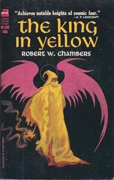 """The King in Yellow by Robert W. Chambers 
