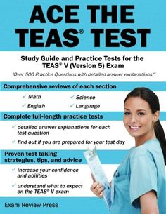 Ace the TEAS #Test: Study Guide and Practice #Tests for the TEAS V (Version 5) Exam/Ace the #Test Team