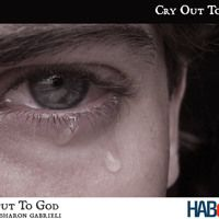 Cry Out To God by HABoneH on SoundCloud