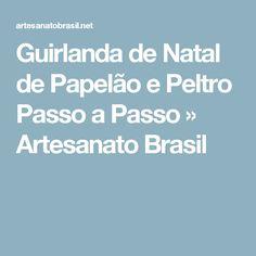 Guirlanda de Natal de Papelão e Peltro Passo a Passo » Artesanato Brasil