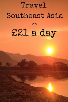 Find out how to #travel Southeast Asia on just £21 a day! Already done it - wanna go again!
