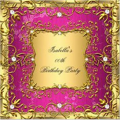 pink and gold gold and 30 years old invitations - Google Search