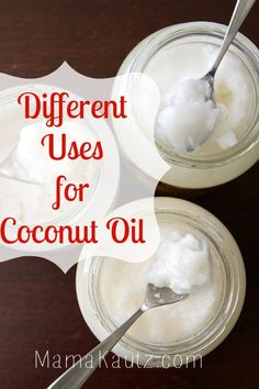 Different uses for Coconut Oil