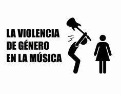 La violencia de género en la música