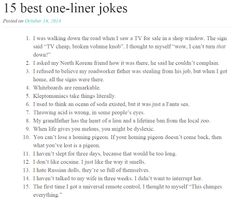 One Liner Jokes Ever Two Funny Junk 15 Best Oneliner Jokes Corny Jokes, Funny Jokes To Tell, Dad Jokes, Funniest Jokes, Stupid Jokes, Hilarious Jokes, Epic One Liners, Funny One Liners, Sarcastic One Liners