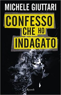 Confesso che ho indagato eBook: Michele Giuttari: Amazon.it: Kindle Store.Photo copyright Christie Goodwin, all rights reserved