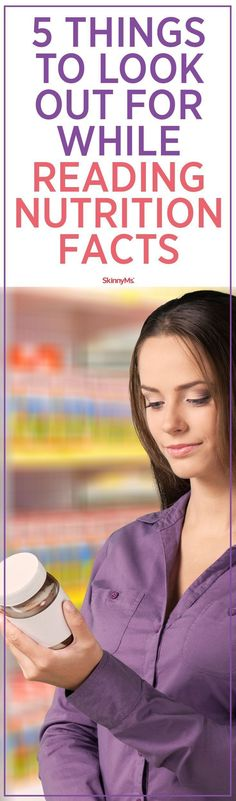 Do you know the 5 Things to Look Out For While Reading Nutrition Facts?