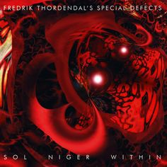 "Fredrik Thordendal's Special Defects ""Sol Niger Within"" 2x12"" LP (HR33) to be released on Husaria Records in 2016.  It's Fredrik Thordendal's (Meshuggah) debut solo album from 1997 and this will be its first vinyl pressing."