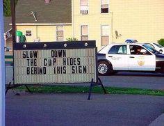 Cop sign.
