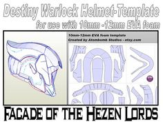 eva foam templates Destiny Warlock Helmet 'Facade of the Hezen Lords'. Template for . Destiny Helmet, Destiny Warlock, Destiny Costume, Destiny Cosplay, Cosplay Tutorial, Cosplay Diy, Cosplay Ideas, Mass Effect, My Character