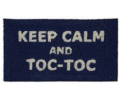 Capacho keep calm and toc-toc