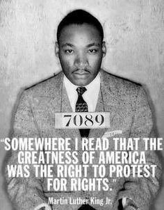 MLK .........The Right to Protest For Rights