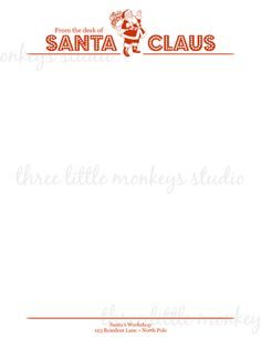 Free Santa Letterhead | FREE} Santa Letterhead and Santa Gift Tags | Three Little Monkeys ...