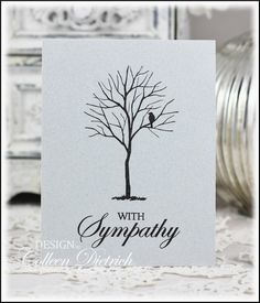 I am running out of clever titles for all these sympathy cards I create! The title of this one is really true. Take a look at the cards i...