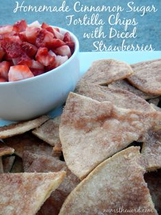 Homemade Cinnamon Sugar Tortilla Chips with Diced Strawberries - This super simple appetizer / snack / dessert is so good and easy your taste buds and guests will be impressed!