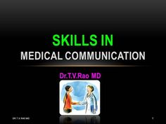 Skills in Medical Communication by doctorrao via authorSTREAM