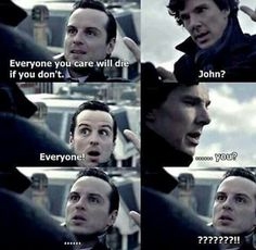 Everyone you care about will die moriarty Sherlock