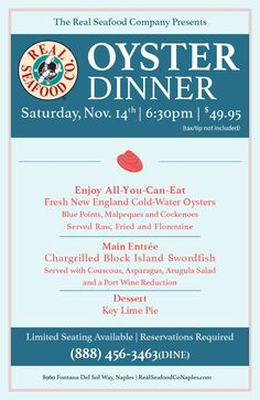 Join us for our annual Real Seafood Company Oyster Dinner Saturday, November Seafood Company, Blue Point, Block Island, Arugula Salad, All You Can, Naples, Oysters, Asparagus, November