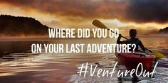 Where did you go on your last #adventure?   Also be sure to tweet us your answers using #ventureout to http://www.twitter.com/adventure.com.  #travel #inspiration #outdoors