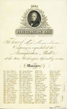 """1841 invitation for Miss Mary Johnson to the Inauguration Ball for newly-elected president William Henry Harrison. The invitation reads """"The honor of Miss Mary Johnson's Company is requested at the Inauguration Ball at the New Washington Assembly room"""" underneath which are listed the names of 76 managers."""