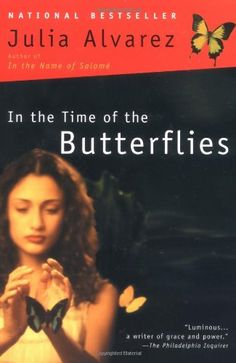 In the Time of the Butterflies..... Beautifully written true story. I loved this book! They also made a good movie out of it starring Salma Hayek
