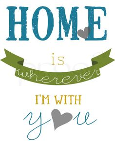 Home is Wherever I'm With You Print by LittleLightPrints on Etsy, $15.00.. Chalkboard