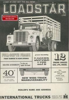 International Loadstar Navistar International, International Harvester Truck, Farm Trucks, Old Trucks, Farmall Tractors, Truck Art, Heavy Truck, Oddly Satisfying, Old Ads