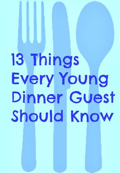"""A helpful (and funny) list of table manners for school-age children, plus a bonus """"advanced skills"""" list!"""