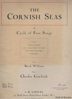 'THE CORNISH SEAS - A CYCLE OF FOUR SONGS FOR LOW VOICE' | Brock Williams and Charles Cowlrick     ✫ღ⊰n