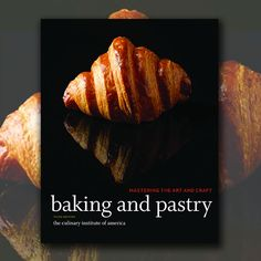 If you truly want to become a master baker, you need the book,Baking and Pastry: Mastering the Art and Craft. Produced by theCulinary Institute of America, this is literally a textbook for aspiring bakers and pastry chefs.