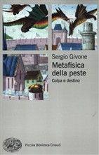 Metafisica della peste. Colpa e destino
