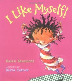 High on energy and imagination, this ode to self-esteem encourages kids to appreciate everything about themselves--inside and out.