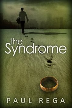 The Syndrome: Based on a True Story (Book #1) by Paul Rega, http://www.amazon.com/dp/B00JMVXD70/ref=cm_sw_r_pi_dp_wyuVtb18M926M