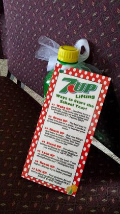 """Attached to bottle of 7-Up and given to students the week prior to school starting:  #1 Wake UP - Decide to have a good day. """"This is th..."""