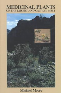 @Overstock.com.com - Medicinal Plants of the Desert and Canyon West: A Guide to Identifying, Preparing, and Using Traditional Medicina... (Paperback) - Description not available.  http://www.overstock.com/Books-Movies-Music-Games/Medicinal-Plants-of-the-Desert-and-Canyon-West-A-Guide-to-Identifying-Preparing-and-Using-Traditional-Medicina...-Paperback/479076/product.html?CID=214117 $13.13