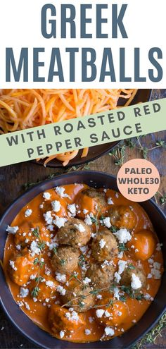 Greek Meatballs with Roasted Red Pepper Sauce is a decadent and comforting dinner that is healthy! The sauce is so amazingly delicious. Paleo, Gluten-Free, Whole30, and Keto friendly! Best Paleo Recipes, Whole30 Recipes, Whole Food Recipes, Ground Turkey Sausage, Greek Meatballs, Roasted Red Pepper Sauce, Spring Recipes, Food Prep, Mediterranean Recipes