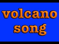 Volcano Song - by Mr. R's Songs for Teaching. For more pins like this visit:http://pinterest.com/kindkids/sensual-science-charlotte-s-clips/