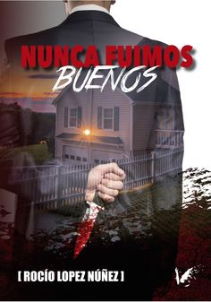 Buy Nunca fuimos buenos by Rocío López Núñez and Read this Book on Kobo's Free Apps. Discover Kobo's Vast Collection of Ebooks and Audiobooks Today - Over 4 Million Titles! Free Apps, Audiobooks, This Book, Ebooks, Reading, Collection, Products, Journals, Libros