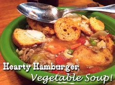 """""""Souper"""" Easy soup recipe - 1 lb ground beef, 1 chopped onion, 1 cup ea carrots, celery, 1 can diced tomato, water, 1/2 barley - cook one hour, then add one packet Knorr Vegetable Soup mix.  Cook another 30 minutes.  So great on a cold day."""