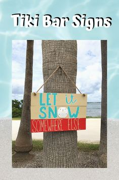 Know someone that's not a fan of a winter wonderland? This Let it Snow Somewhere Else wood sign is the perfect gift for someone who prefers to spend the winter at the beach - or wish they could. Coastal Christmas Decor, Christmas Decorations, Let It Snow, Let It Be, Tiki Bar Signs, Beach Wood Signs, Driftwood Beach, House With Porch, Garden Signs