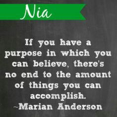 Nia: Purpose encourages us to look within ourselves and set personal goals that are beneficial not only to ourselves but to our community so that we can live out our highest calling. Marian Anderson, Kwanzaa Principles, Higher Calling, Happy Kwanzaa, Personal Goals, Purpose, Believe, Encouragement, Words