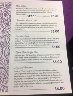Paisley Park menu of Prince\'s favorite foods. Today Paisley Park opened up as a museum for the late music icon. Prince was a vegan/vegetarian and some of his favorite foods were prepared for visitors by his personal chefs.