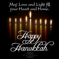 May love and light fill your heart and home, happy hannukkah May love and light fill your heart and home, happy hannukkah happy hanukkah hanukkah hanukkah quote Happy Hanukkah Images, Hanukkah Pictures, Happy Hannukah, Hanukkah Greeting, Feliz Hanukkah, How To Celebrate Hanukkah, Merry Christmas And Happy New Year, All Things Christmas, Hanukkah Blessings