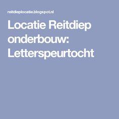 Locatie Reitdiep onderbouw: Letterspeurtocht