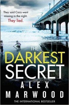 The Darkest Secret, by Alex Marwood